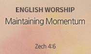 Maintaining Momentum (Zech 4:6)