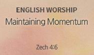 Maintaining Momentum (Zech 4:6)